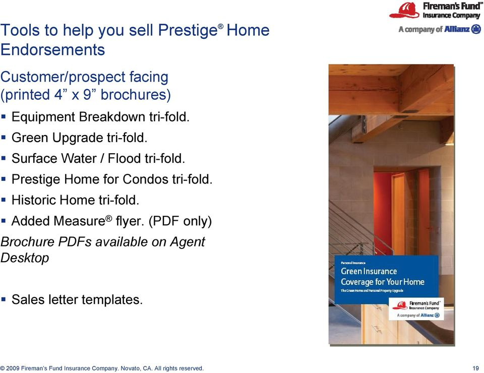 Prestige Home for Condos tri-fold. Historic Home tri-fold. Added Measure flyer.