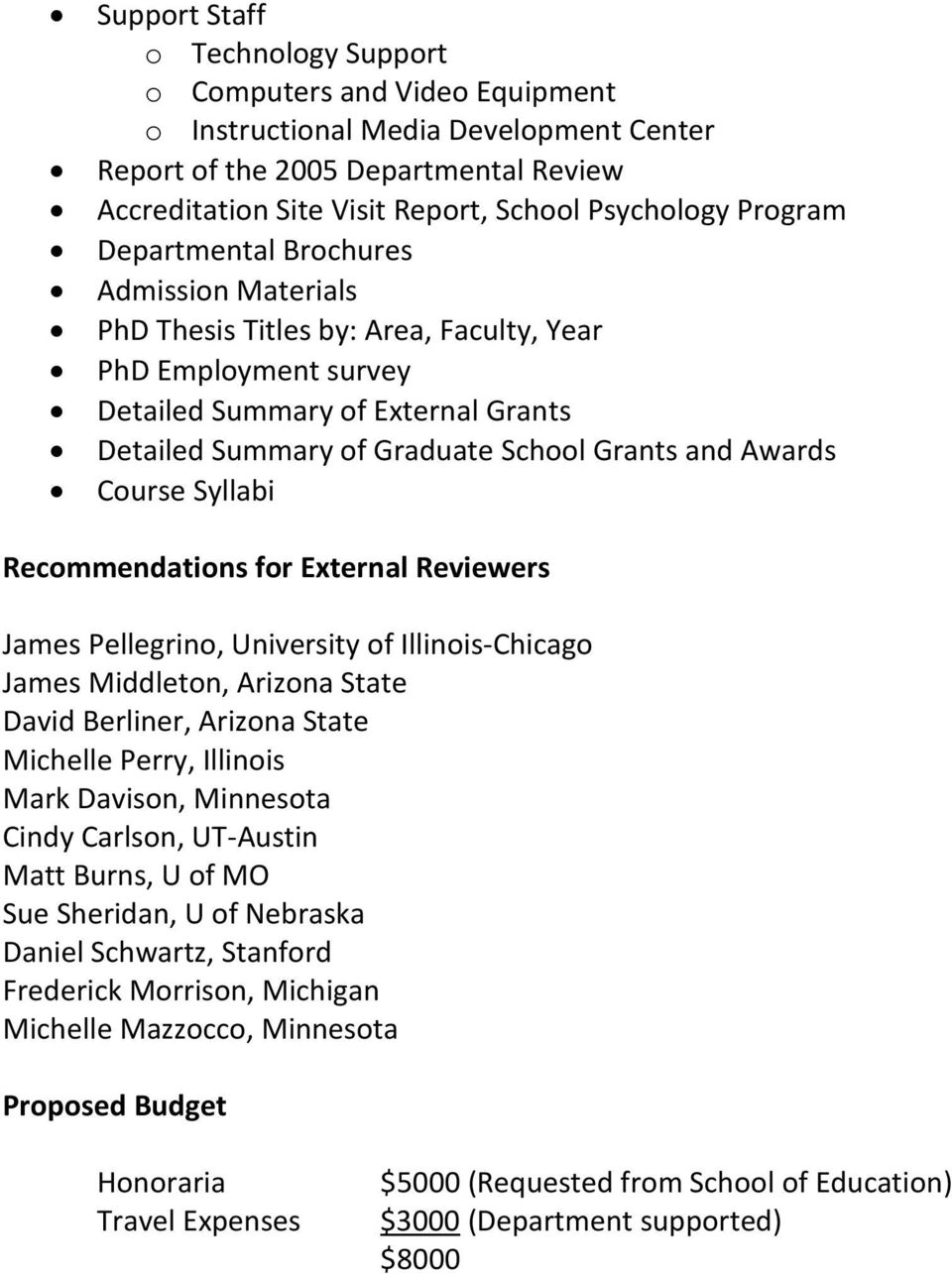 Awards Course Syllabi Recommendations for External Reviewers James Pellegrino, University of Illinois-Chicago James Middleton, Arizona State David Berliner, Arizona State Michelle Perry, Illinois