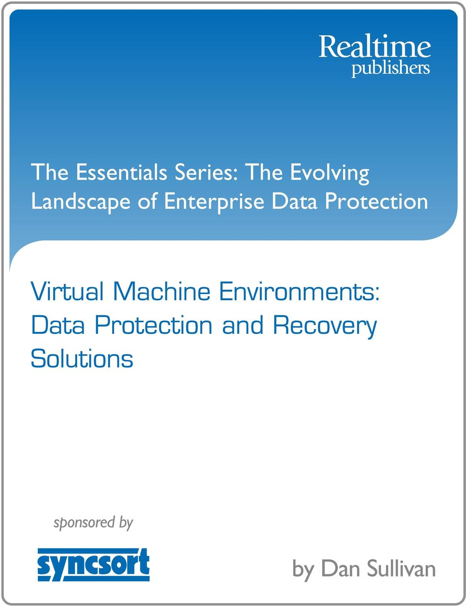 Virtual Machine Environments: Data