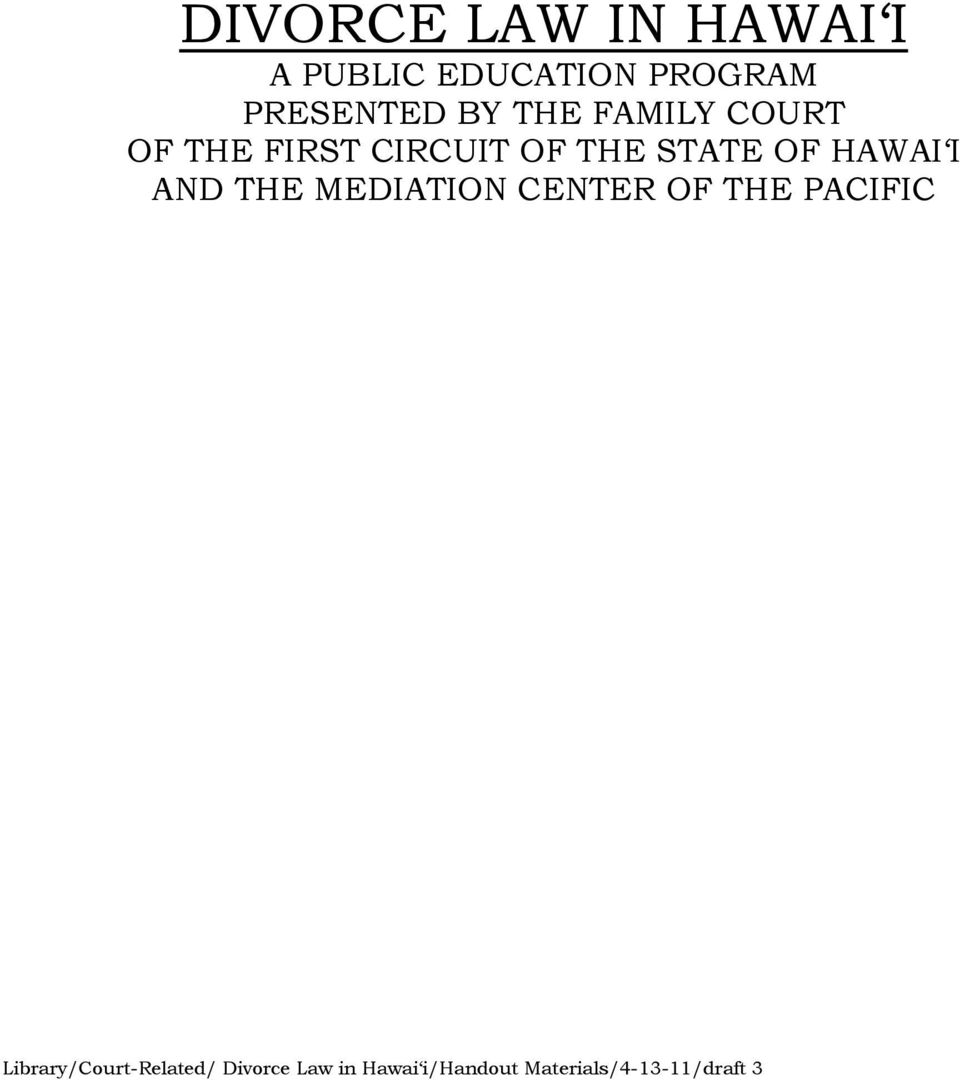HAWAI I AND THE MEDIATION CENTER OF THE PACIFIC