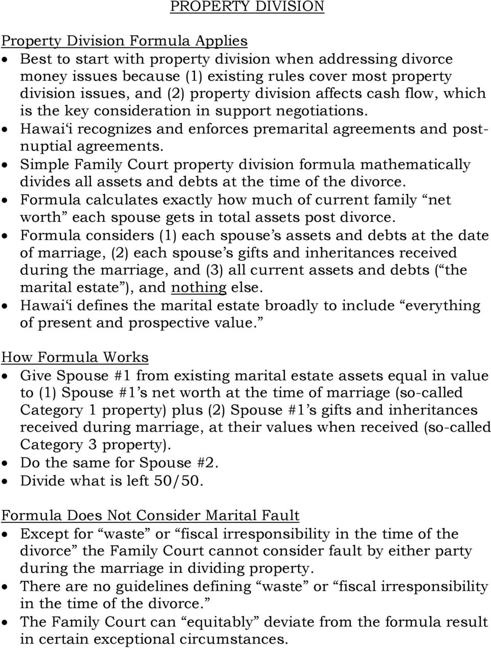Simple Family Court property division formula mathematically divides all assets and debts at the time of the divorce.