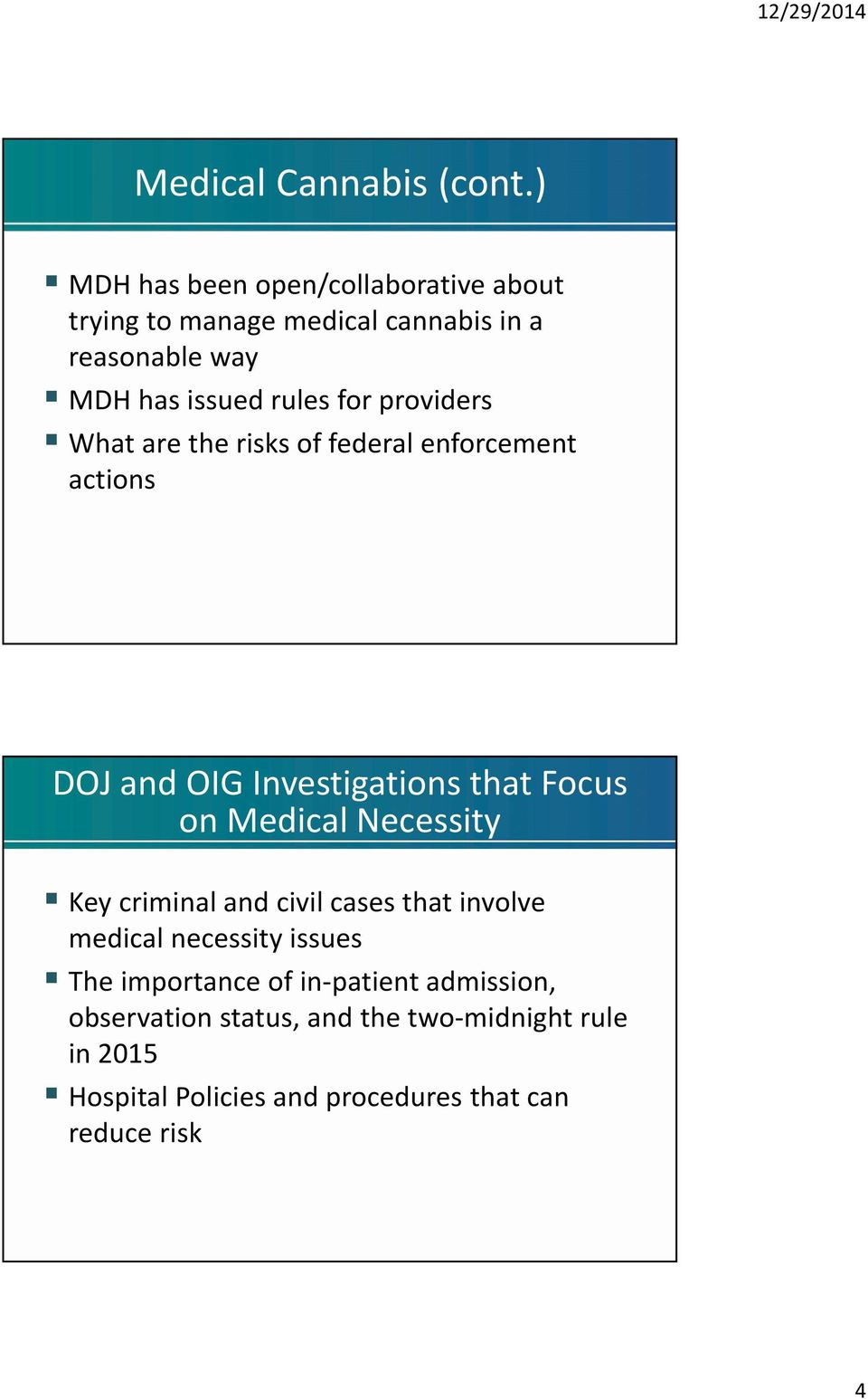 providers What are the risks of federal enforcement actions DOJ and OIG Investigations that Focus on Medical Necessity