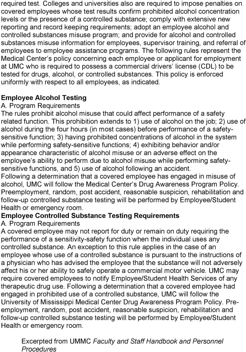 comply with extensive new reporting and record keeping requirements; adopt an employee alcohol and controlled substances misuse program; and provide for alcohol and controlled substances misuse