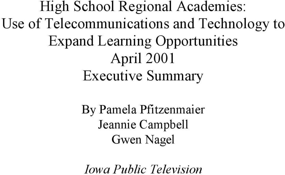 Learning Opportunities April 2001 Executive Summary