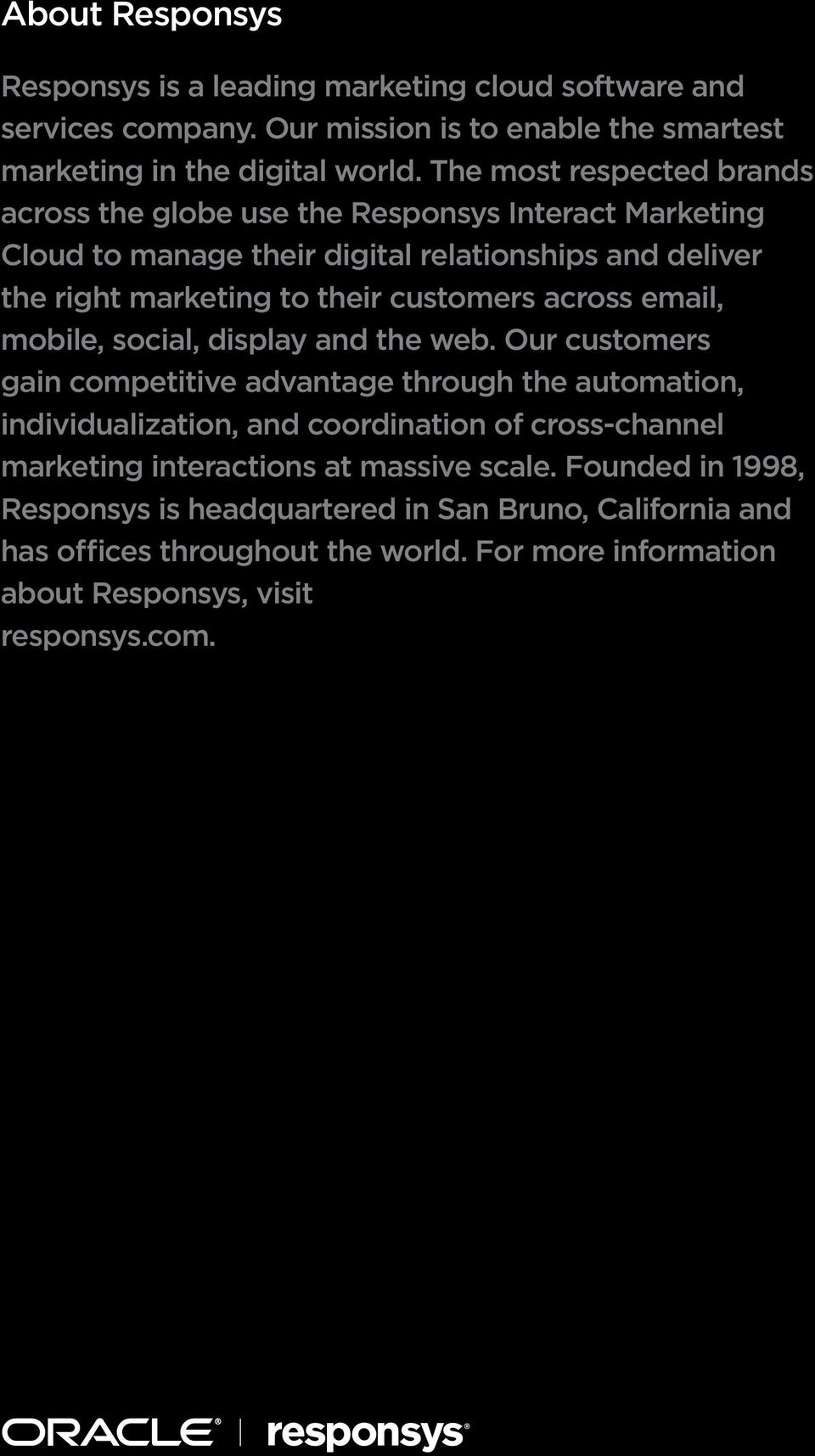 across email, mobile, social, display and the web.