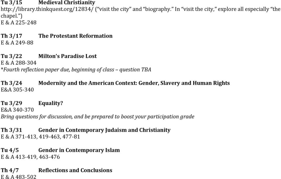 E&A 305-340 Modernity and the American Context: Gender, Slavery and Human Rights Tu 3/29 Equality?