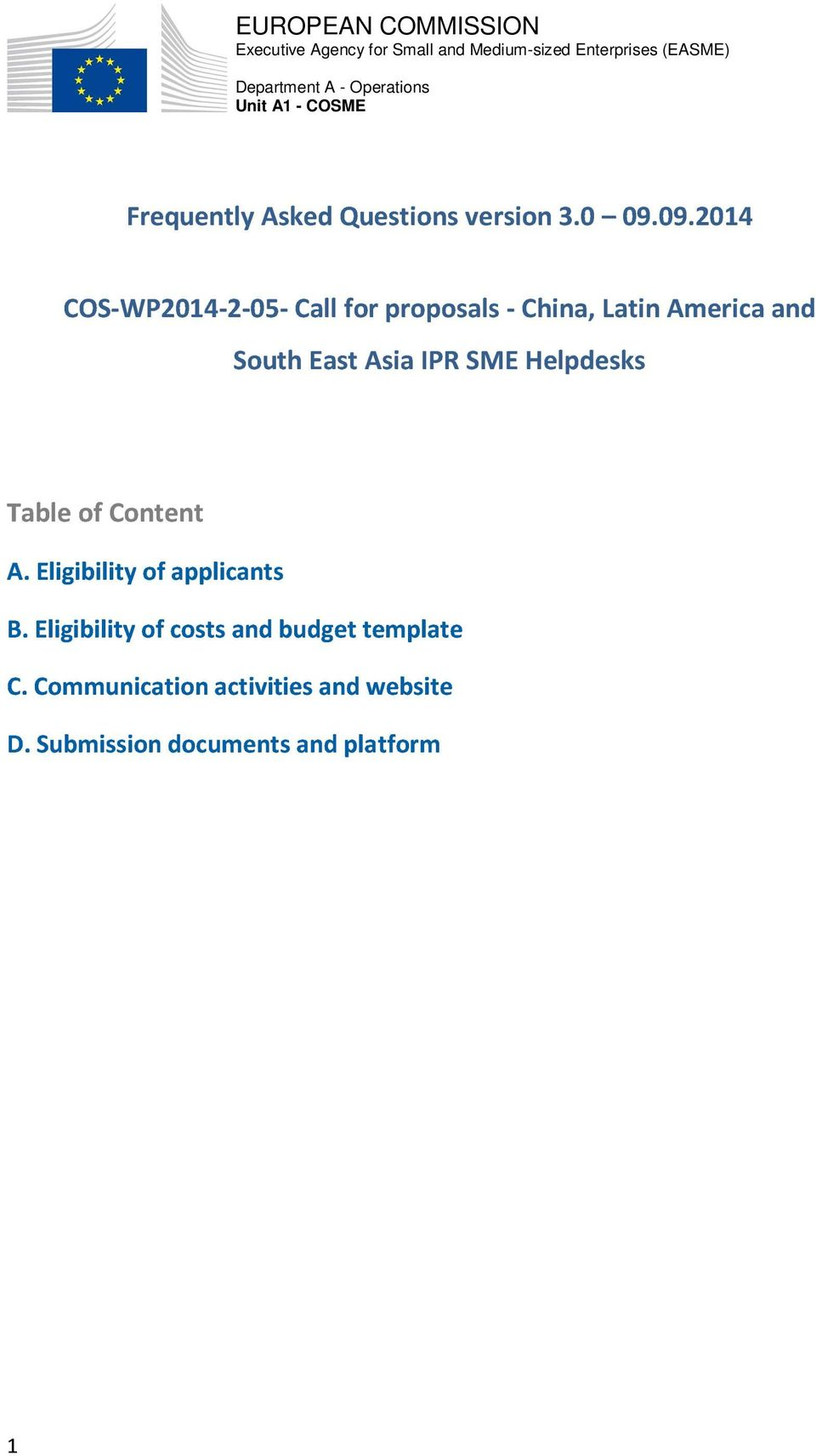 09.2014 COS-WP2014-2-05- Call for proposals - China, Latin America and South East Asia IPR SME Helpdesks Table