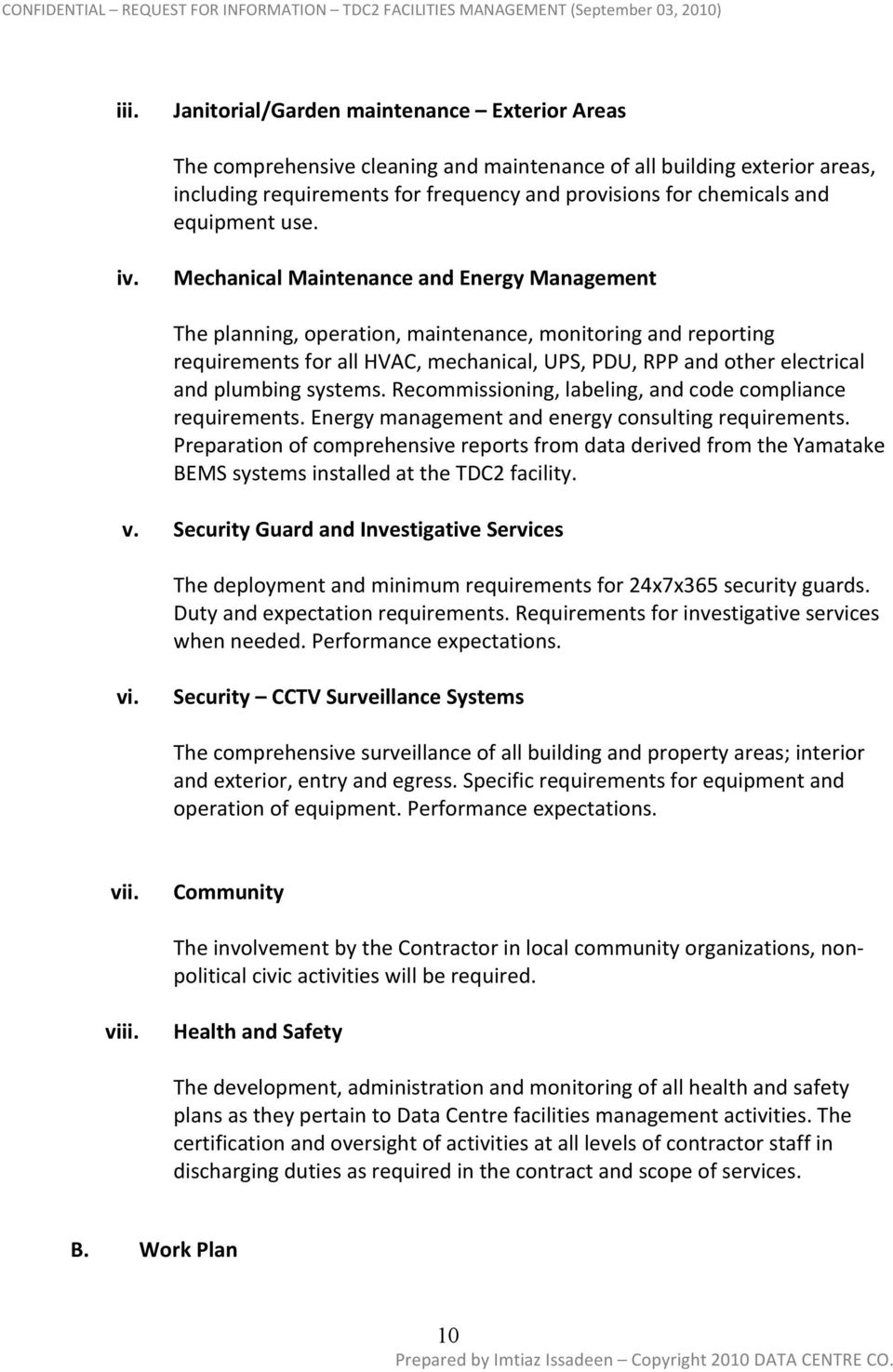 Mechanical Maintenance and Energy Management The planning, operation, maintenance, monitoring and reporting requirements for all HVAC, mechanical, UPS, PDU, RPP and other electrical and plumbing