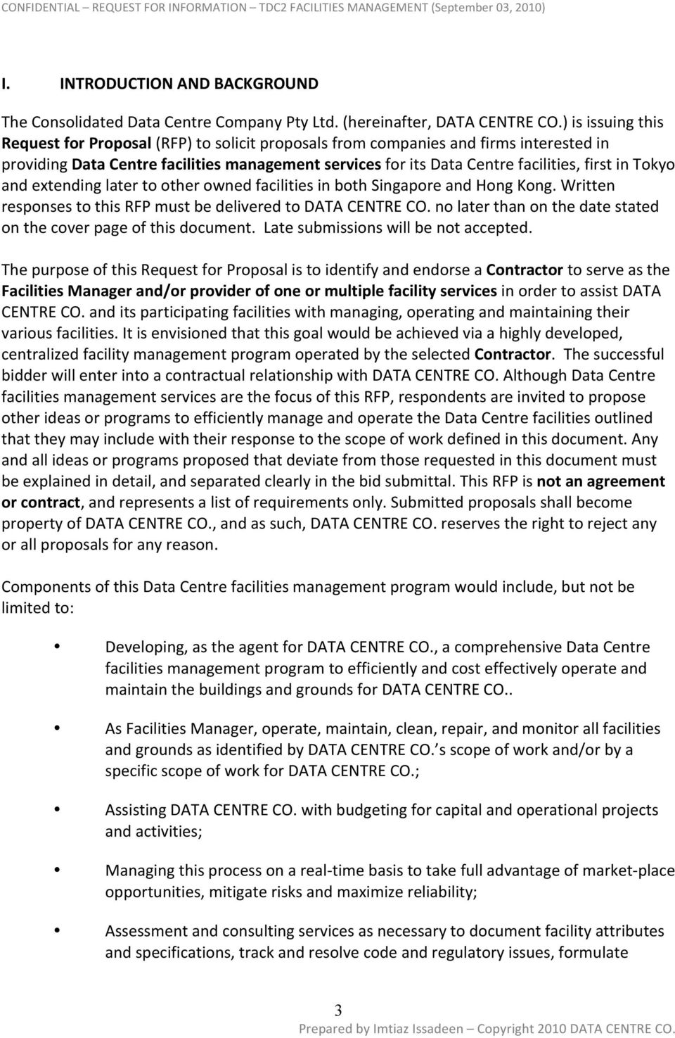 Tokyo and extending later to other owned facilities in both Singapore and Hong Kong. Written responses to this RFP must be delivered to DATA CENTRE CO.