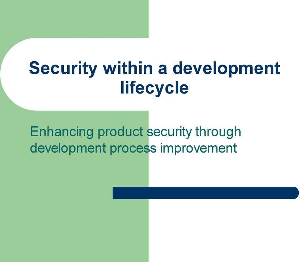 Enhancing product security
