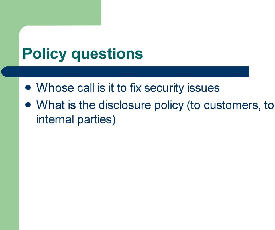 is the disclosure policy (to