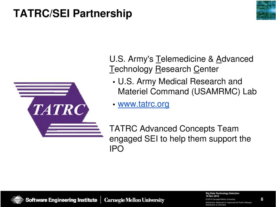 Army's Telemedicine & Advanced Technology Research Center