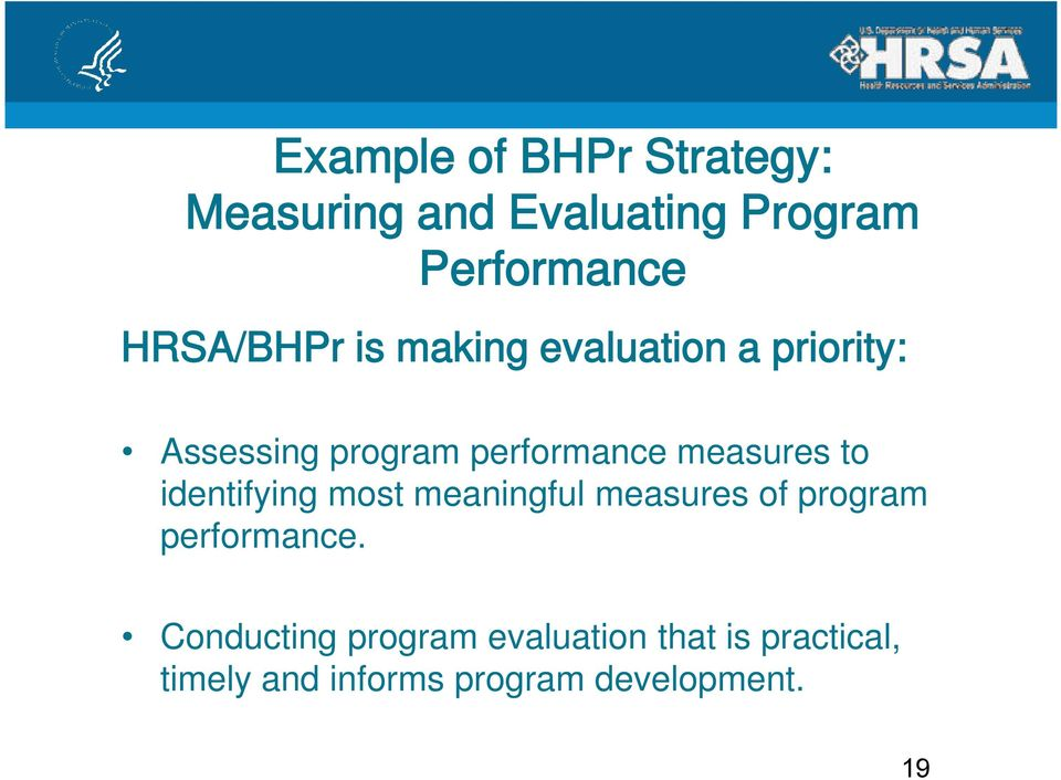 measures to identifying most meaningful measures of program performance.