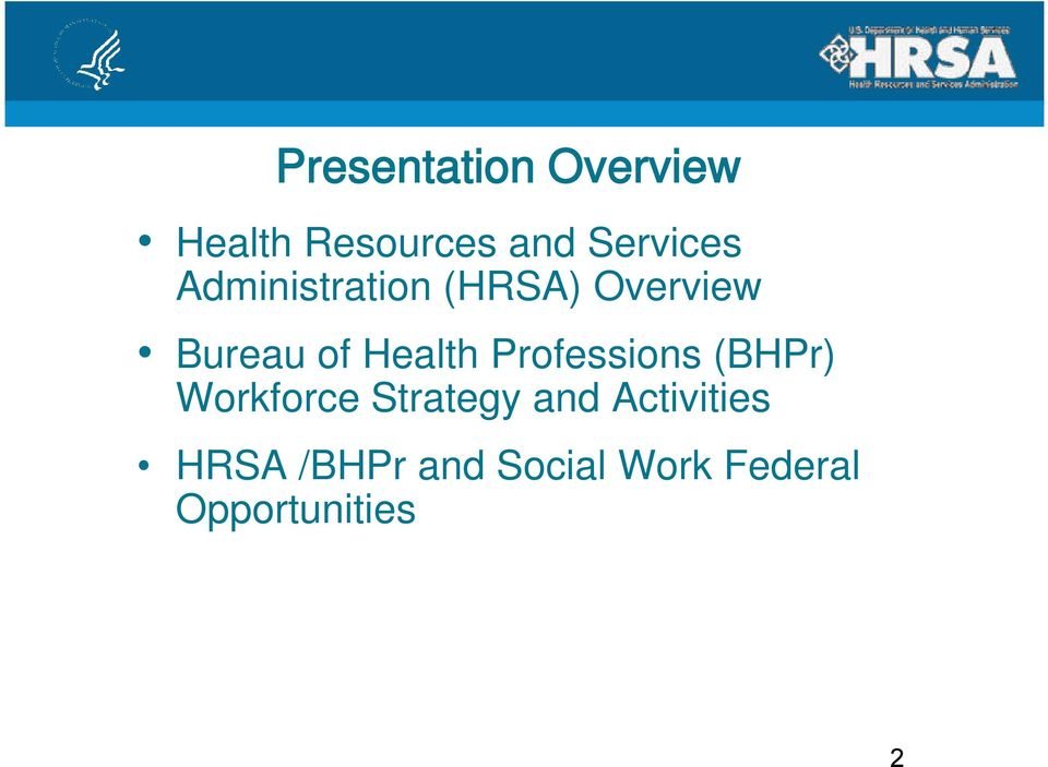 Health Professions (BHPr) Workforce Strategy and