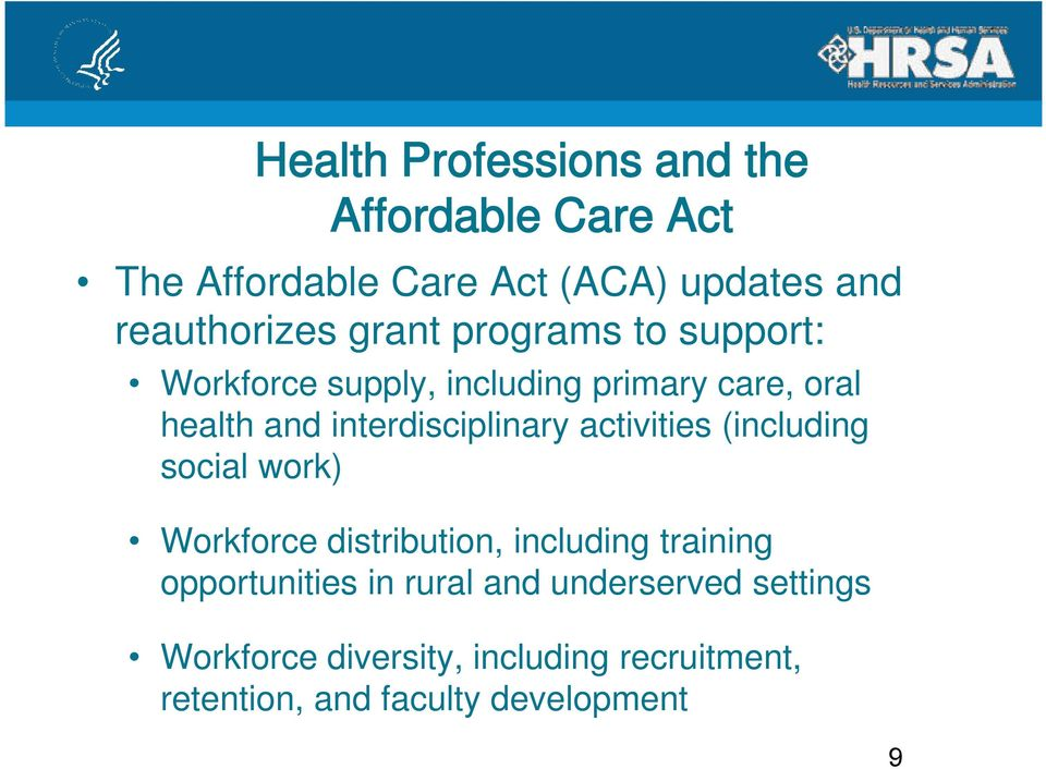 activities (including social work) Workforce distribution, including training opportunities in rural
