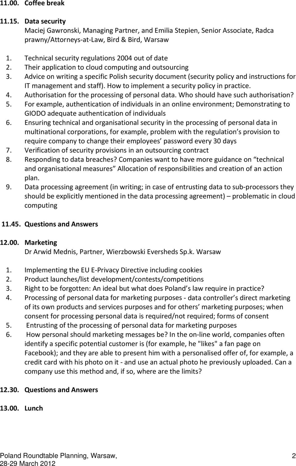 Advice on writing a specific Polish security document (security policy and instructions for IT management and staff). How to implement a security policy in practice. 4.