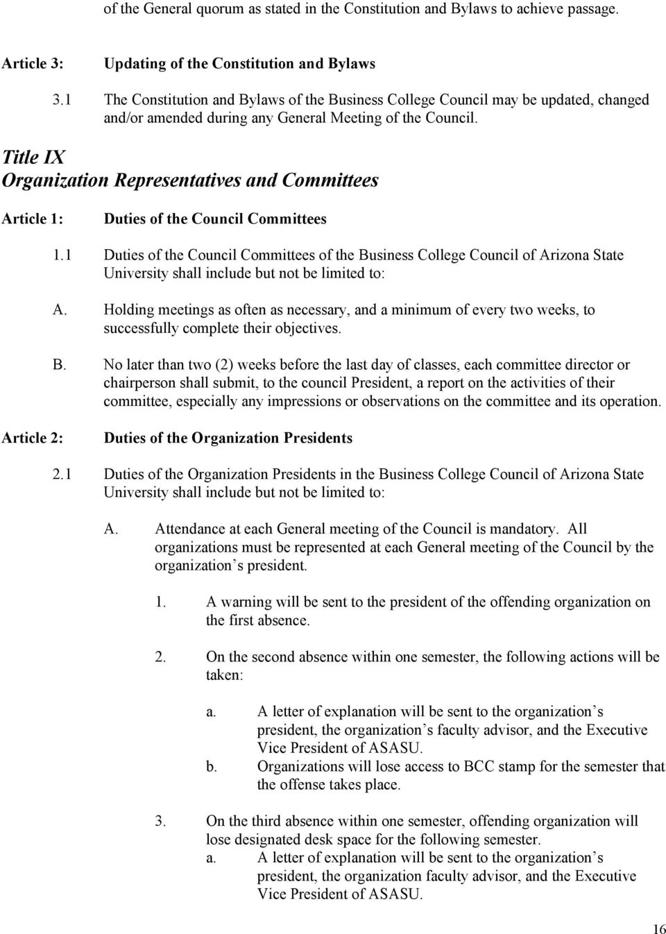 Title IX Organization Representatives and Committees Duties of the Council Committees 1.