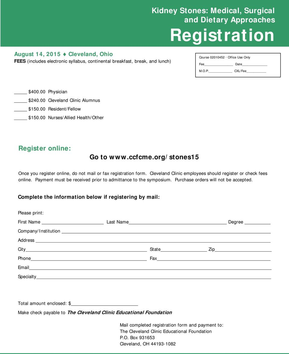 org/stones15 Once you register online, do not mail or fax registration form. Cleveland Clinic employees should register or check fees online.