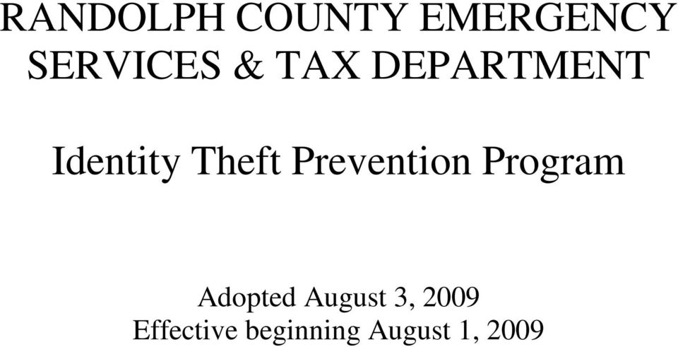 Prevention Program Adopted August