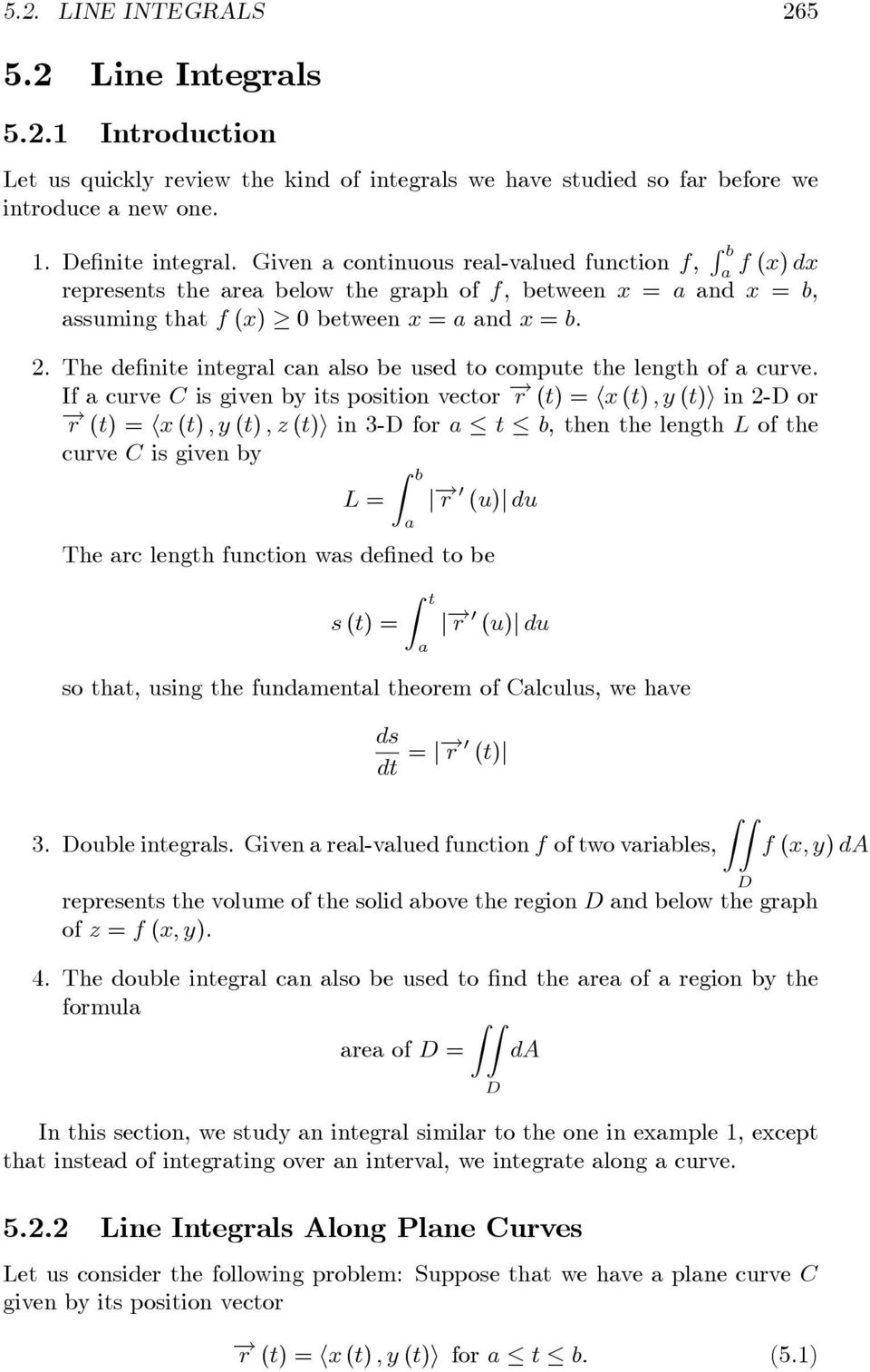 The definite integrl cn lso be used to compute the length of curve.