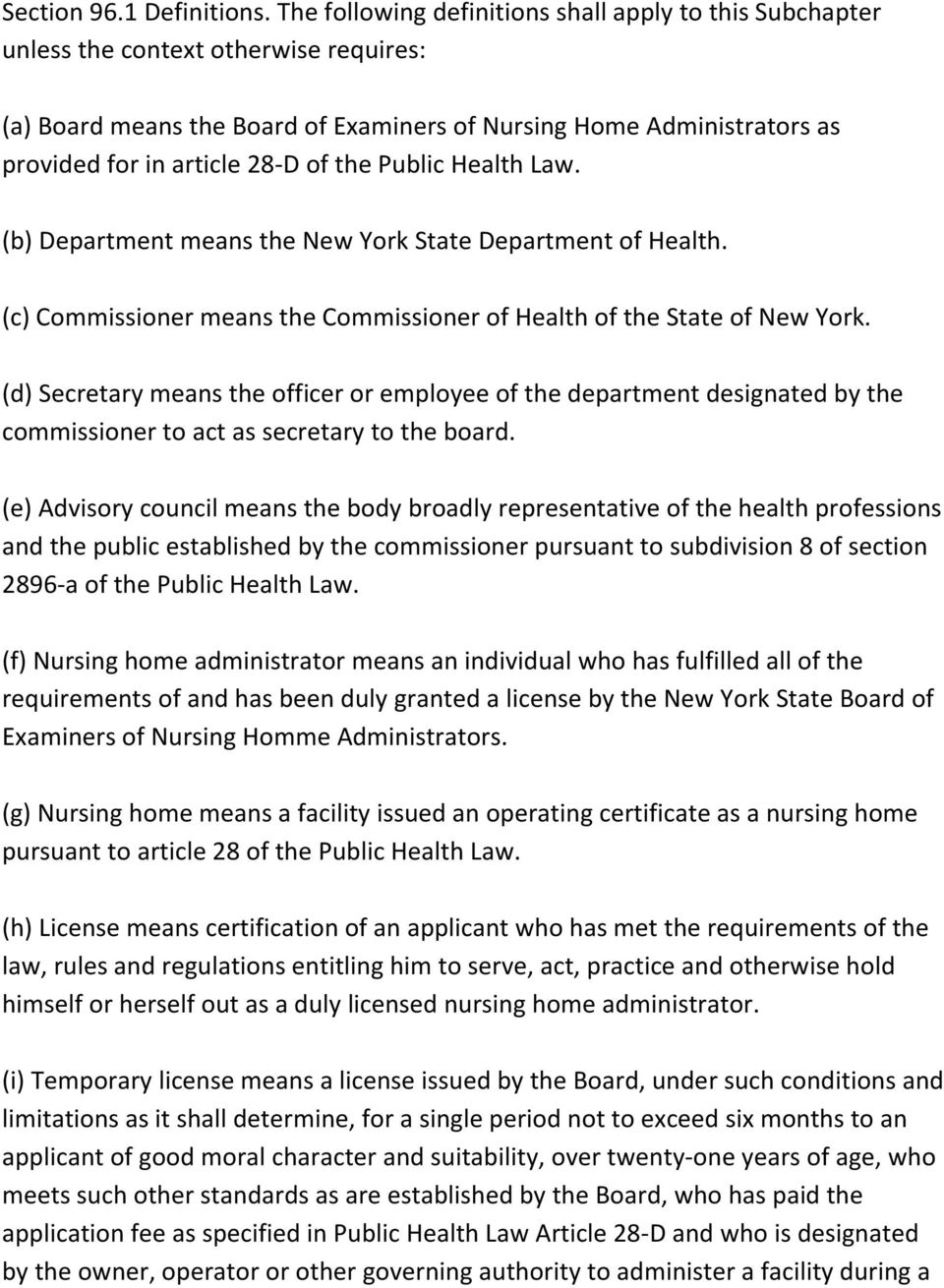 of the Public Health Law. (b) Department means the New York State Department of Health. (c) Commissioner means the Commissioner of Health of the State of New York.
