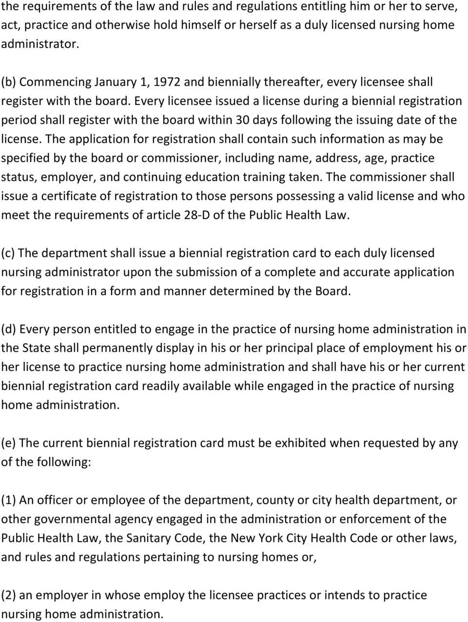 Every licensee issued a license during a biennial registration period shall register with the board within 30 days following the issuing date of the license.