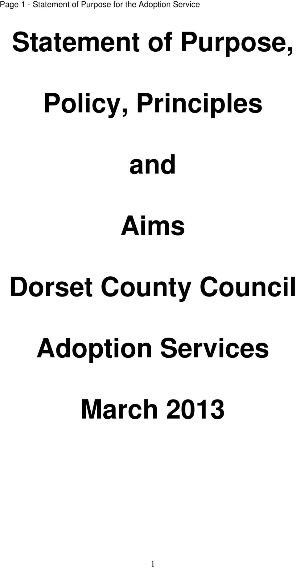 Policy, Principles and Aims Dorset