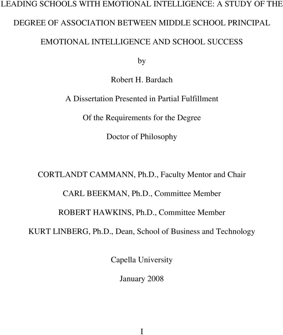 Bardach A Dissertation Presented in Partial Fulfillment Of the Requirements for the Degree Doctor of Philosophy CORTLANDT
