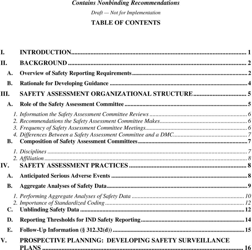 Recommendations the Safety Assessment Committee Makes... 6 3. Frequency of Safety Assessment Committee Meetings... 6 4. Differences Between a Safety Assessment Committee and a DMC... 7 B.