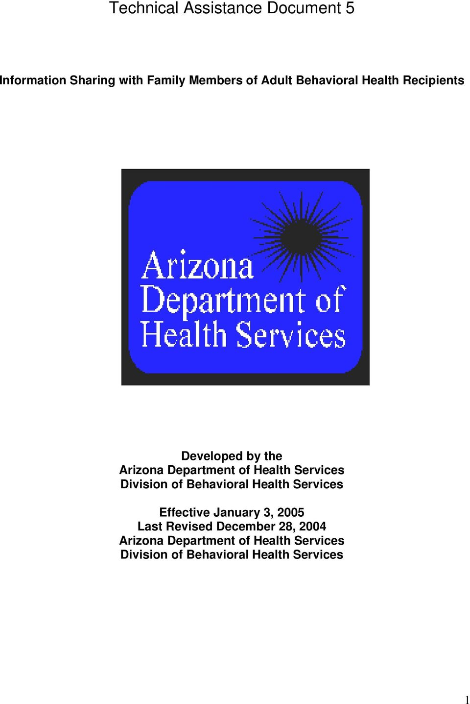 Division of Behavioral Health Services Effective January 3, 2005 Last Revised
