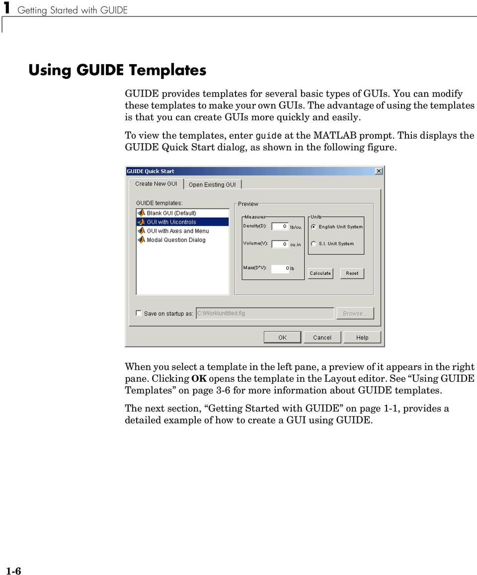 This displays the GUIDE Quick Start dialog, as shown in the following figure. When you select a template in the left pane, a preview of it appears in the right pane.