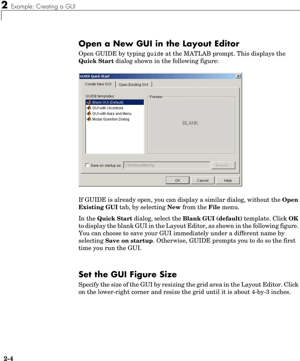 In the Quick Start dialog, select the Blank GUI (default) template. Click OK to display the blank GUI in the Layout Editor, as shown in the following figure.