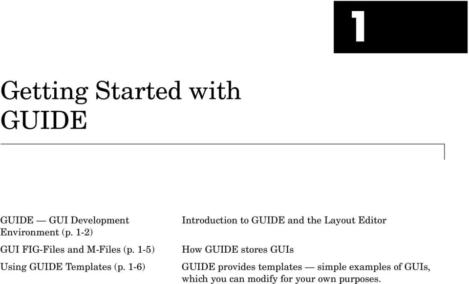1-6) Introduction to GUIDE and the Layout Editor How GUIDE stores GUIs