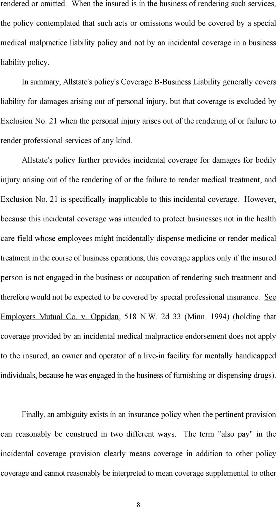 incidental coverage in a business liability policy.