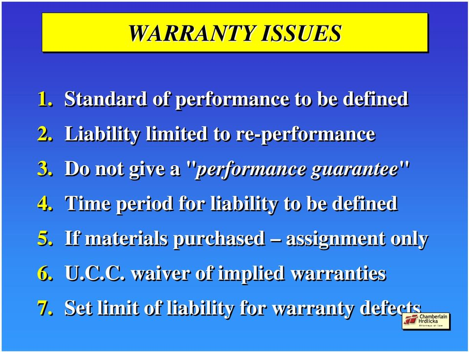 "Do not give a ""performance"" guarantee"" 4."