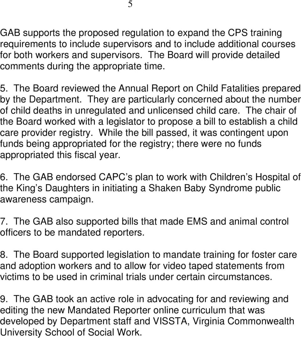 They are particularly concerned about the number of child deaths in unregulated and unlicensed child care.