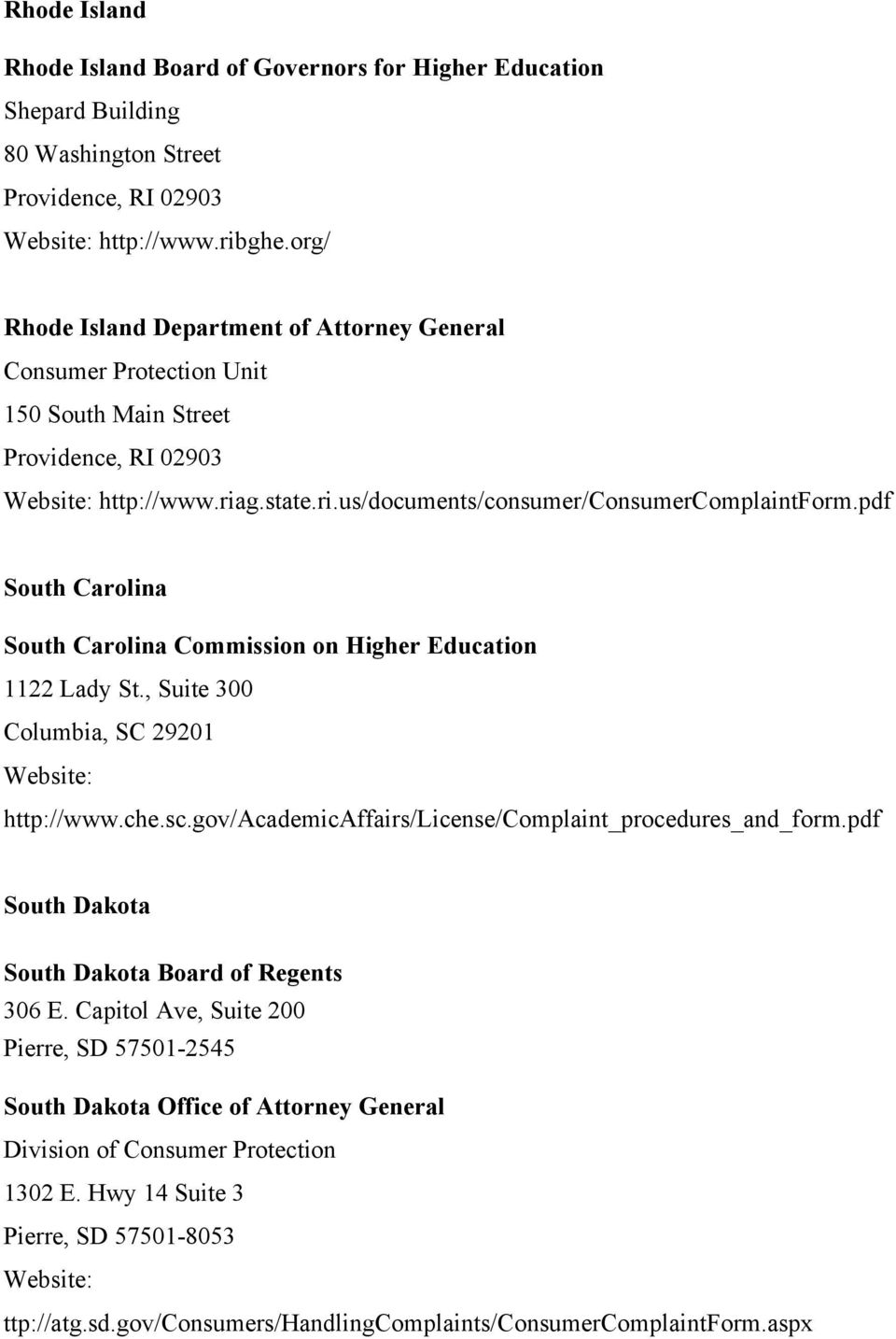 pdf South Carolina South Carolina Commission on Higher Education 1122 Lady St., Suite 300 Columbia, SC 29201 http://www.che.sc.gov/academicaffairs/license/complaint_procedures_and_form.