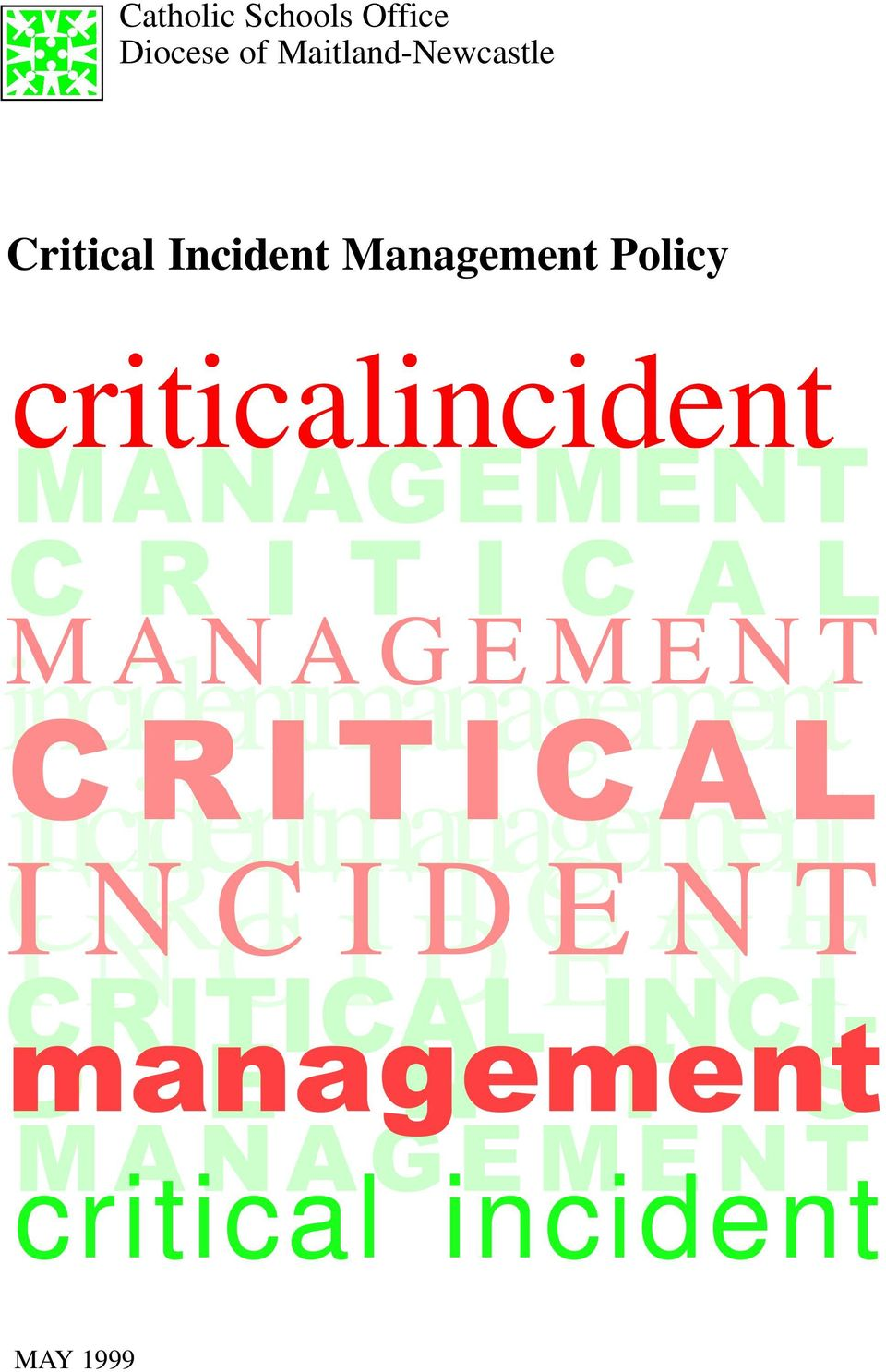 incidentmanagement incidentmanagement INCIDENT