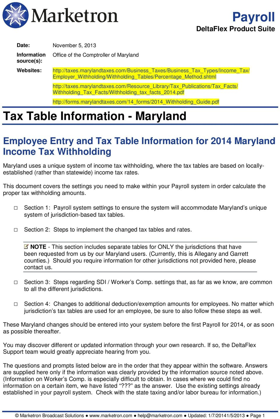 com/resource_library/tax_publications/tax_facts/ Withholding_Tax_Facts/Withholding_tax_facts_2014.pdf http://forms.marylandtaxes.com/14_forms/2014_withholding_guide.