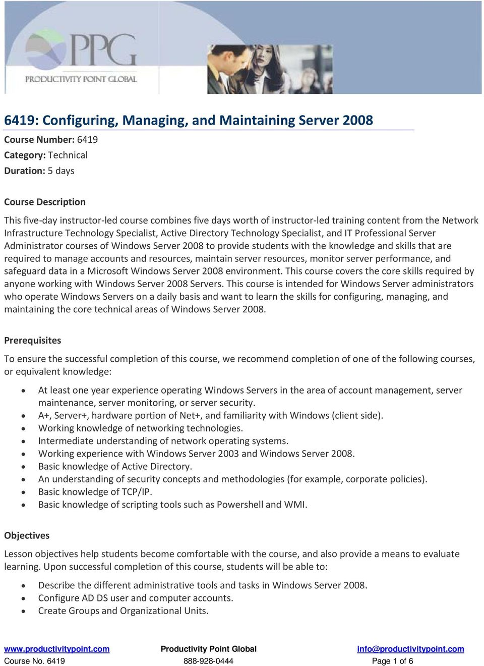 to provide students with the knowledge and skills that are required to manage accounts and resources, maintain server resources, monitor server performance, and safeguard data in a Microsoft Windows
