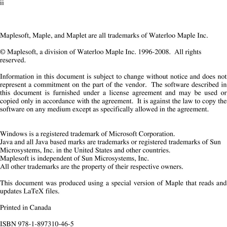 The software described in this document is furnished under a license  agreement and may be used