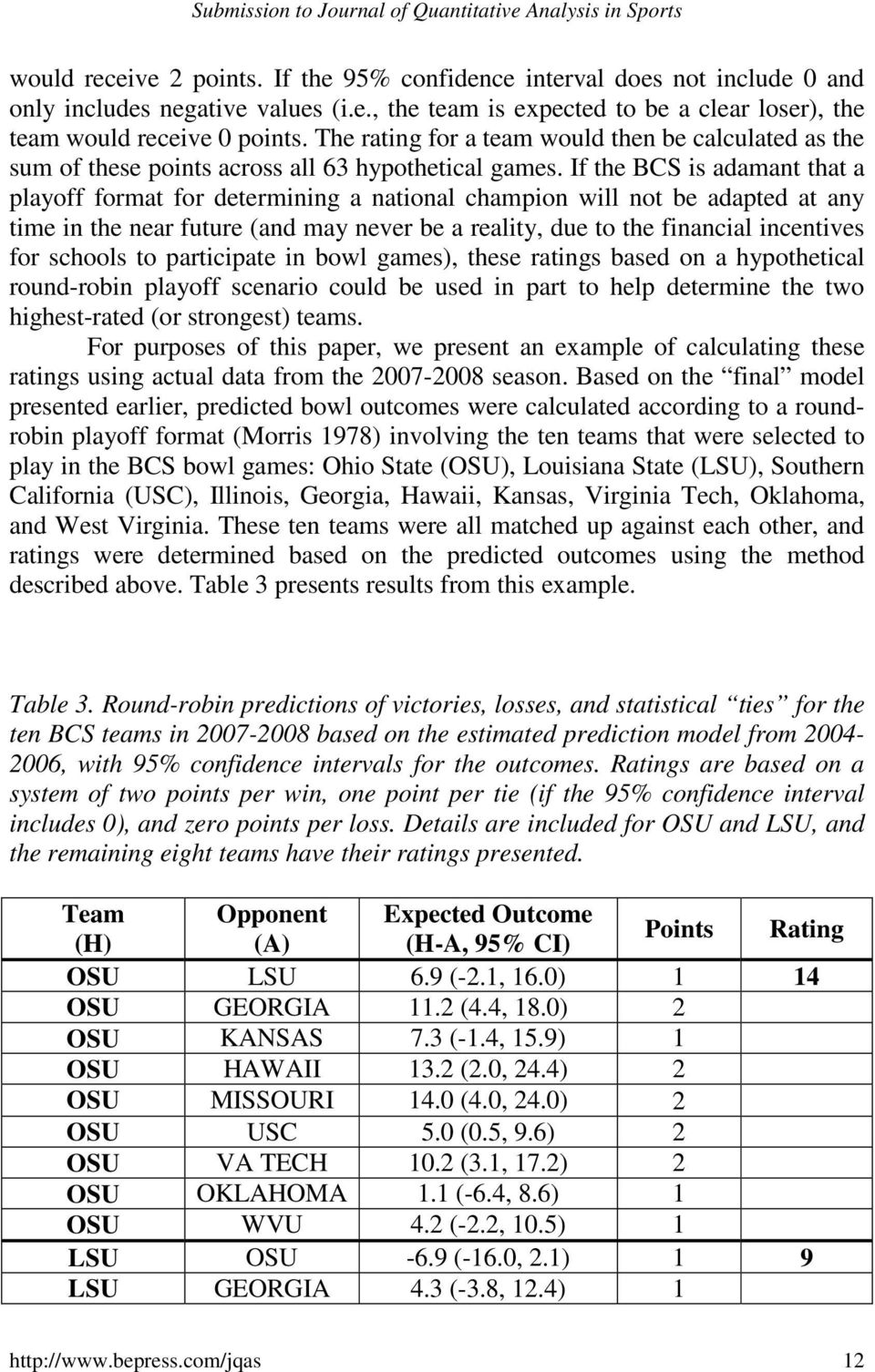If the BCS is adamant that a playoff format for determining a national champion will not be adapted at any time in the near future (and may never be a reality, due to the financial incentives for