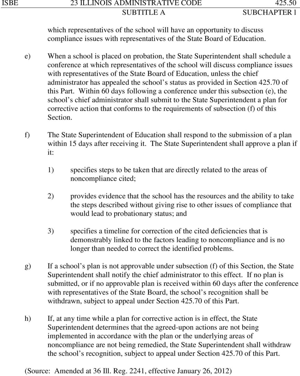 Board of Education, unless the chief administrator has appealed the school s status as provided in Section 425.70 of this Part.