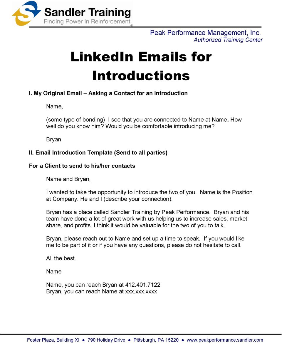Email Introduction Template (Send to all parties) For a Client to send to his/her contacts Name and Bryan, I wanted to take the opportunity to introduce the two of you.