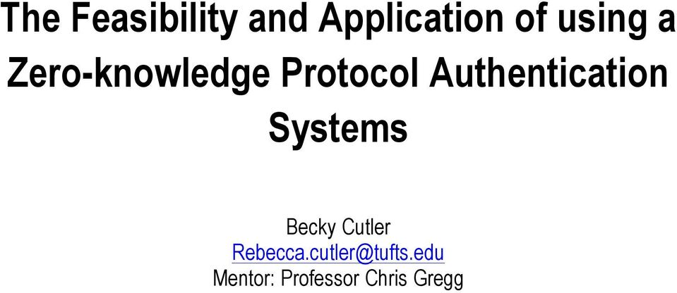Authentication Systems Becky Cutler
