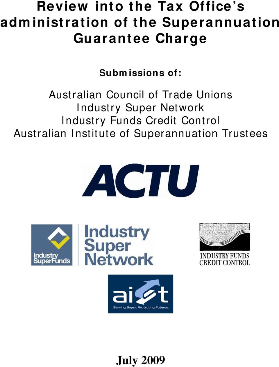 Council of Trade Unions Industry Super Network Industry