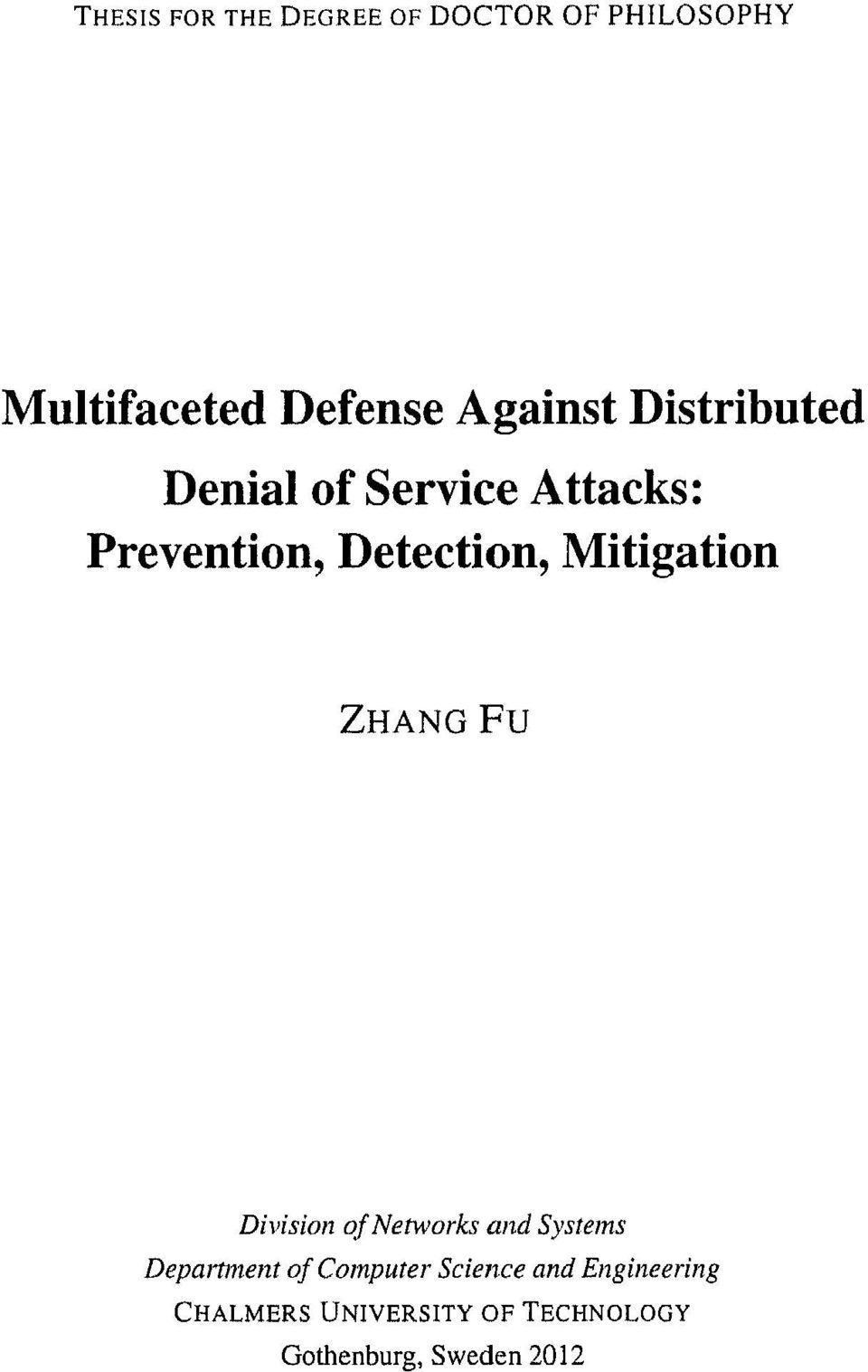Mitigation Zhang Fu Division of Networks and Systems Department of