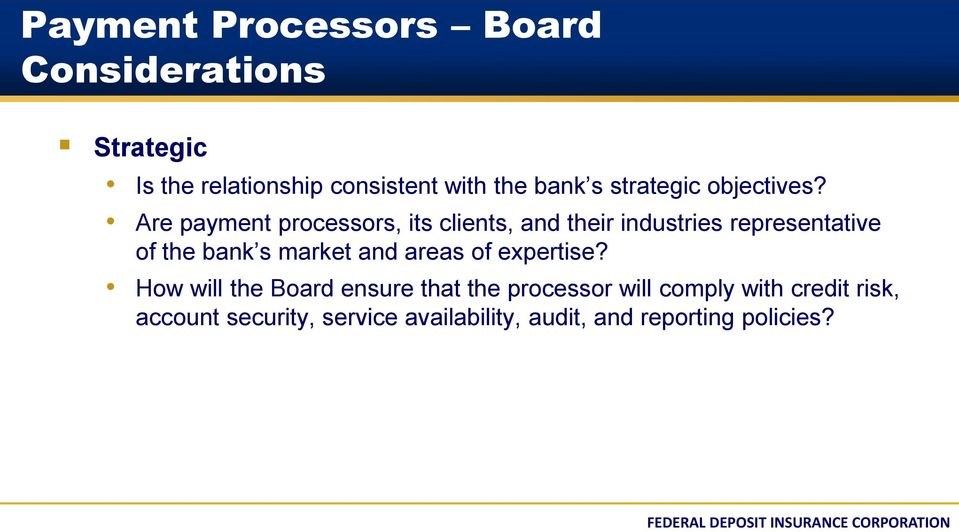 Are payment processors, its clients, and their industries representative of the bank s market