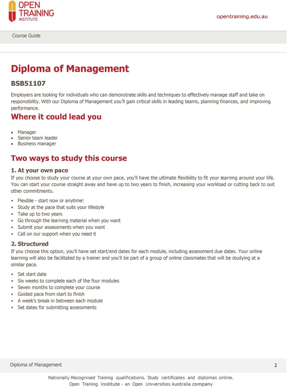 Where it could lead you Manager Senior team leader Business manager Two ways to study this course 1.