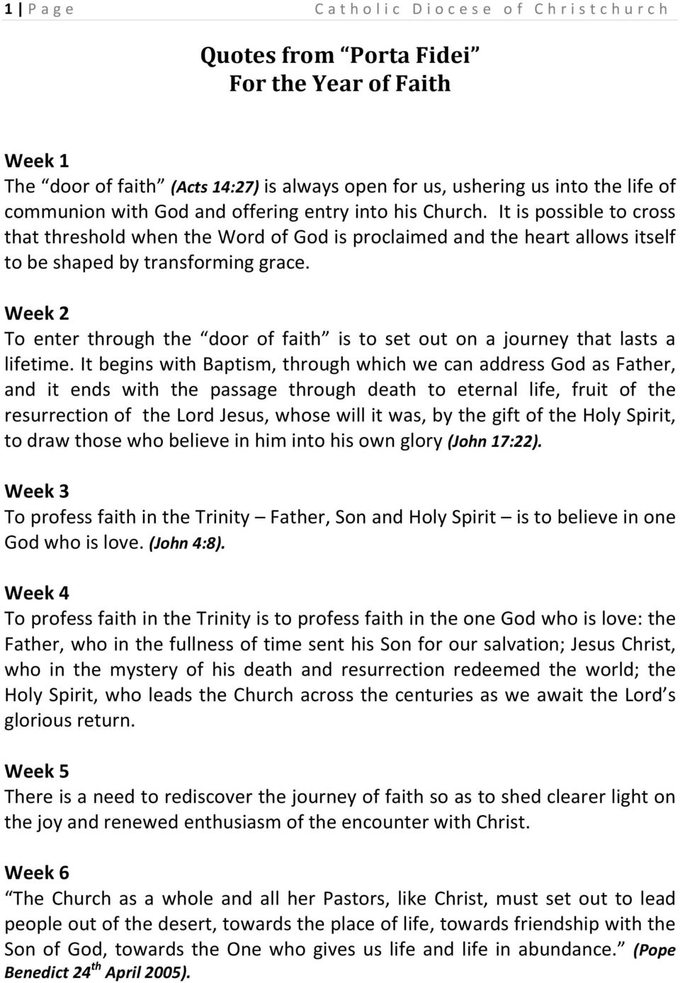 Week 2 To enter through the door of faith is to set out on a journey that lasts a lifetime.